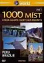 1000 míst, která musíte vidět než zemřete 1. - Peru, Brazílie - DVD