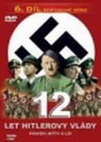 12 let Hitlerovy vlády 6 - DVD