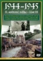 1944-1945 II.světová válka - část III - DVD