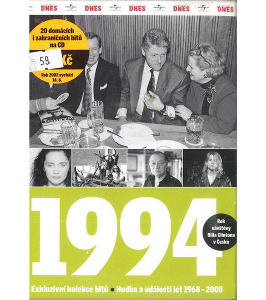1994 (Rok návštěvy Billa Clintona v Česku) - CD