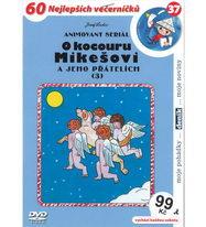 60 večerníčků - 37 - O kocouru Mikešovi a jeho přátelích 3 - DVD