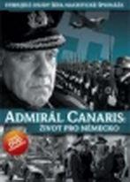Admirál Canaris: Život pro Německo - DVD