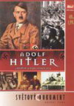 Adolf Hitler - Vzestup a pád vůdce zla - DVD
