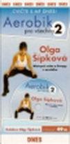 Aerobik pro všechny 2 - Olga Šípková - DVD