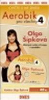Aerobik pro všechny 4 - Olga Šípková - DVD