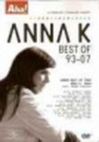 Anna K - Best of 93-07 - DVD