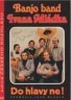 Banjo Band Ivana Mládka - Do hlavy ne! - DVD