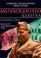 Benito Mussolini - Historie fašismu - DVD