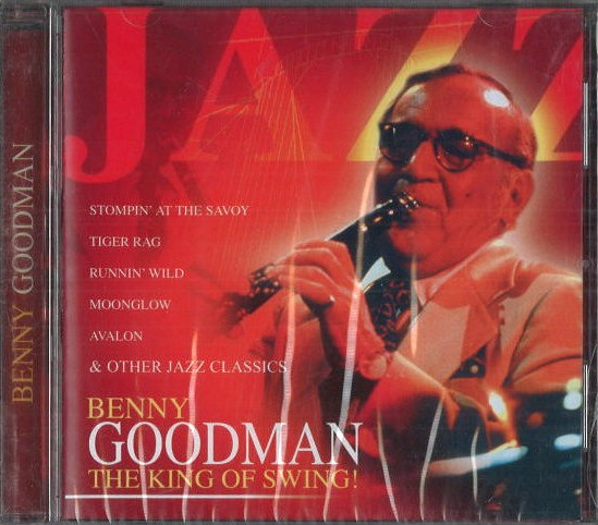 Benny Goodman - The king of swing - CD