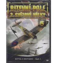 Bitevní pole 2. světové války - DVD 5 - Bitva o Británii část 1