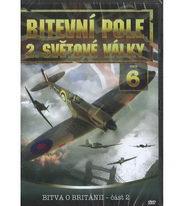Bitevní pole 2. světové války - DVD 6 - Bitva o Británii, část 2
