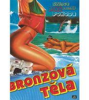 Bronzová těla - DVD