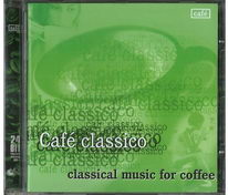Café classico - Classical music for coffee - CD