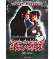Casterbridgeský starosta - část druhá - DVD