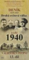 Deník 1939 - 1945 - Druhá světová válka (13. díl) - září 1940 - DVD