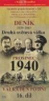 Deník 1939 - 1945 - Druhá světová válka (16. díl) - prosinec 1940 - DVD