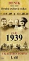 Deník - Druhá světová válka díl.1 - Září 1939 - DVD