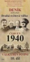 Deník - Druhá světová válka díl.10 - Červen 1940 - DVD