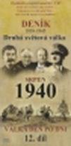 Deník - Druhá světová válka díl.12 - Srpen 1940 - pošetka DVD