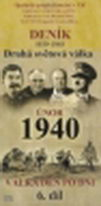 Deník - Druhá světová válka díl.6 - Únor 1940 -  pošetka DVD