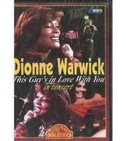 Dionne Warwick - This Guys in Love With You in Concert - DVD