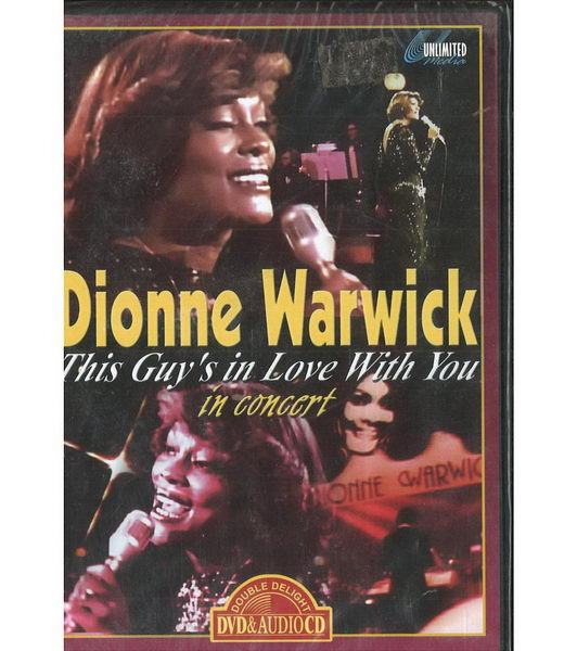 Dionne Warwick - This Guy's in Love With You in Concert - DVD
