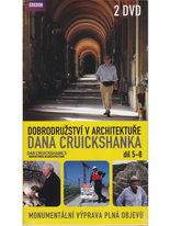 Dobrodružství v architektuře Dana Cruickshanka díl 5-8 (2DVD)