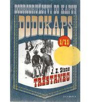 Dodokaps - Trestanec - J. Z. Stone