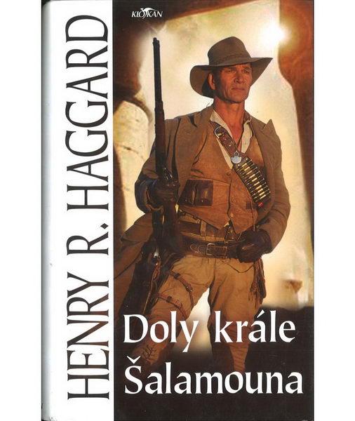 Doly krále Šalamouna - Henry R. Haggard