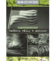 Druhá světová válka - Začátek války v Americe - DVD