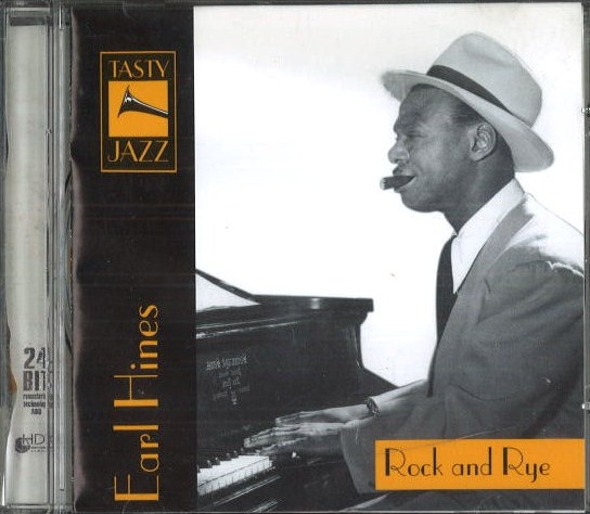 Earl Hines - Rock and Rye - CD