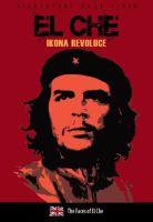 El Che: Ikona revoluce - digipack DVD