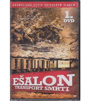 Ešalon: Transport smrti 1. DVD