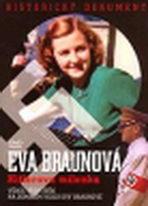 Eva Braunová - Hitlerova milenka - DVD