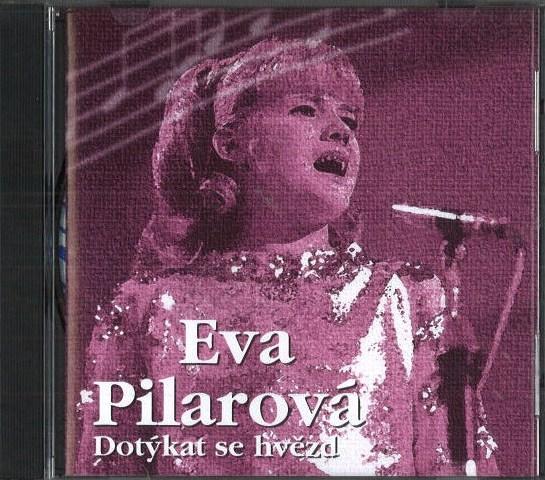 Eva Pilarová - Dotýkat se hvězd - CD