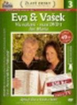 Eva a Vašek - Vše nejlepší - maxi dvd 3