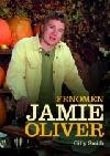 Fenomén Jamie Oliver - Gilly Smith