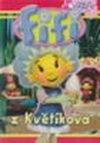 Fifi z Květíkova - DVD 1