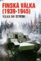 Finská válka (1939-1945): Válka na severu ( pošetka ) DVD