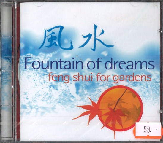 Fountain of dreams - Feng shui for gardens - CD