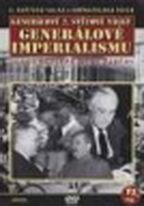 Generálové 2. světové války 11.díl - Generálové imperializmu - DVD
