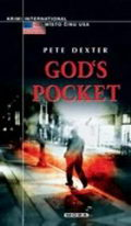 Gods pocket - Pete Dexter