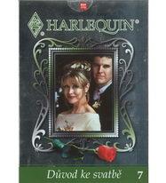 Harlequin 7 - Důvod ke svatbě - DVD