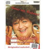 Helena Růžičková - Neser mě, Blaženo! - CD