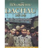 Historie holokaustu - Dachau 1937 - 1942 - DVD
