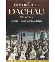 Historie holokaustu - Dachau 1943 - 1945 - DVD