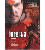 Horečka - DVD