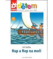 Hup a Hop na moři + CD Ptáčkoviny - Jiří Kafka