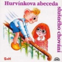 Hurvínkova abeceda slušného chování - CD