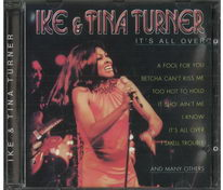 Ike and Tina Turner - It's all over - CD